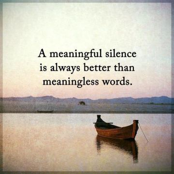 Inspirational-life-quotes-Silence-Always-Better-Than-meaningless-Words